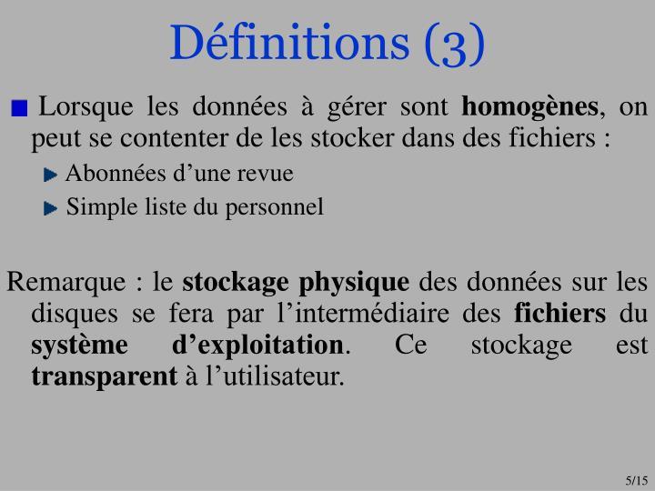 Définitions (3)