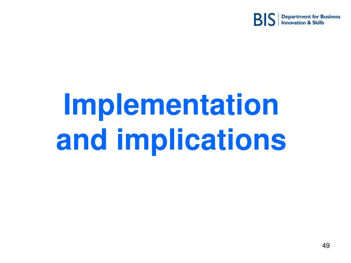 Implementation and implications