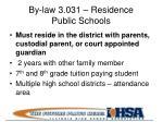 by law 3 031 residence public schools