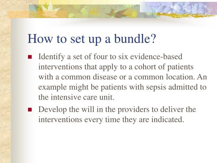 How to set up a bundle?