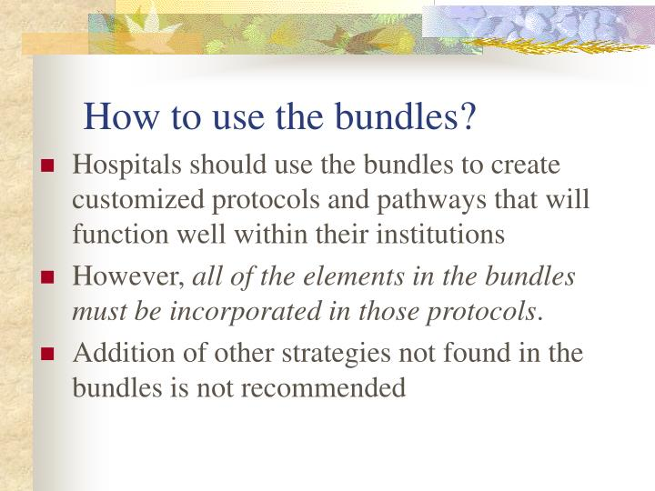 How to use the bundles?
