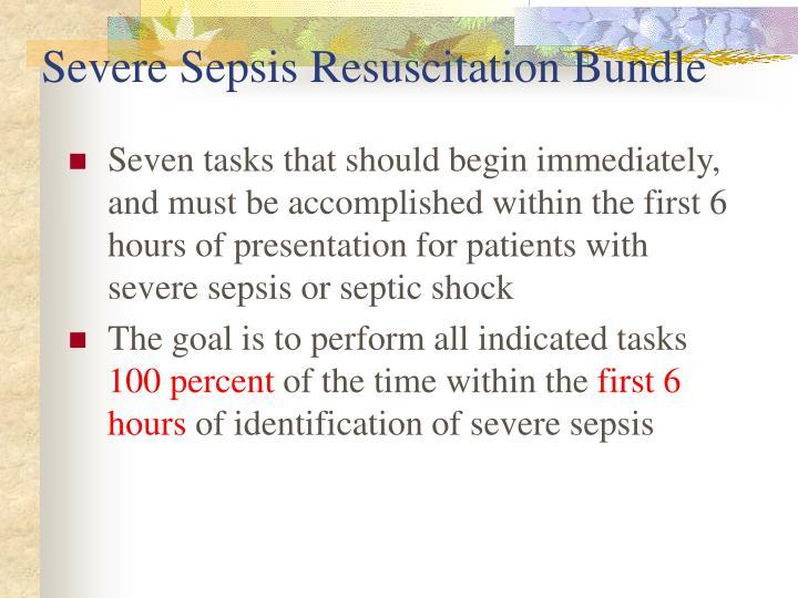 Severe Sepsis Resuscitation Bundle