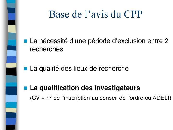 Base de l'avis du CPP