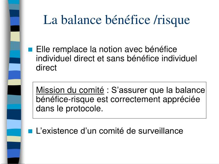 La balance bénéfice /risque