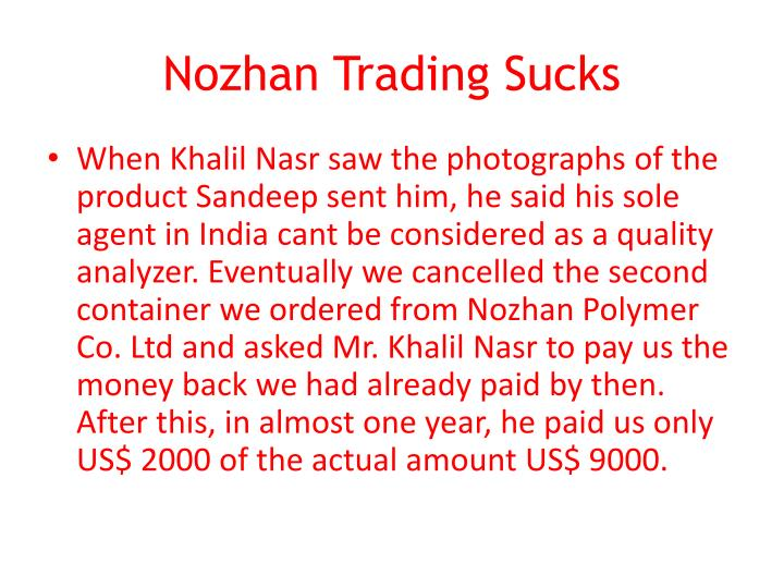 Nozhan trading sucks3