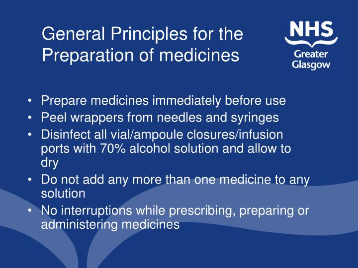 General Principles for the  Preparation of medicines
