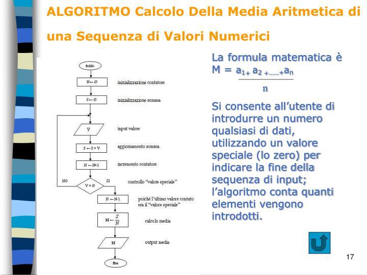 ALGORITMO Calcolo Della Media Aritmetica di una Sequenza di Valori Numerici