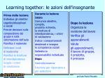 learning together le azioni dell insegnante