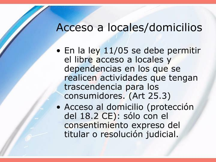 Acceso a locales/domicilios