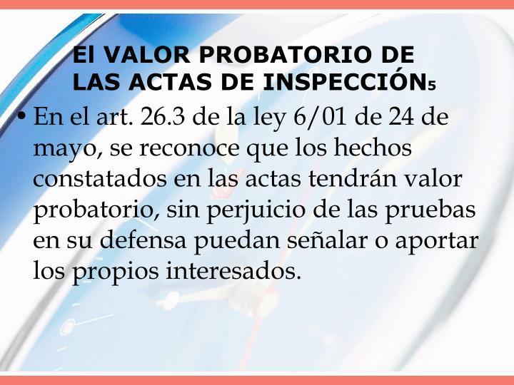 El VALOR PROBATORIO DE LAS ACTAS DE INSPECCIÓN
