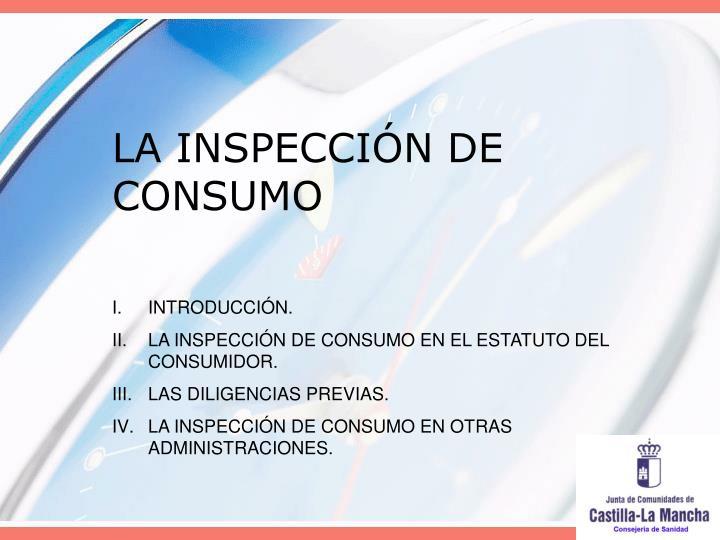 La inspecci n de consumo