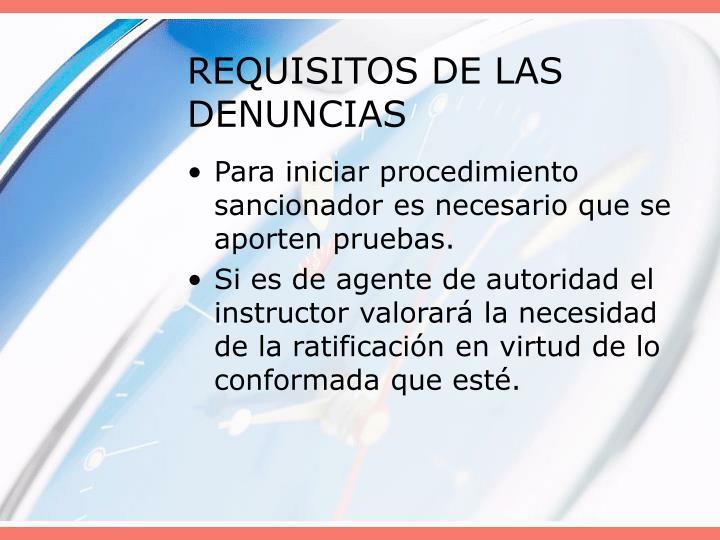 REQUISITOS DE LAS DENUNCIAS