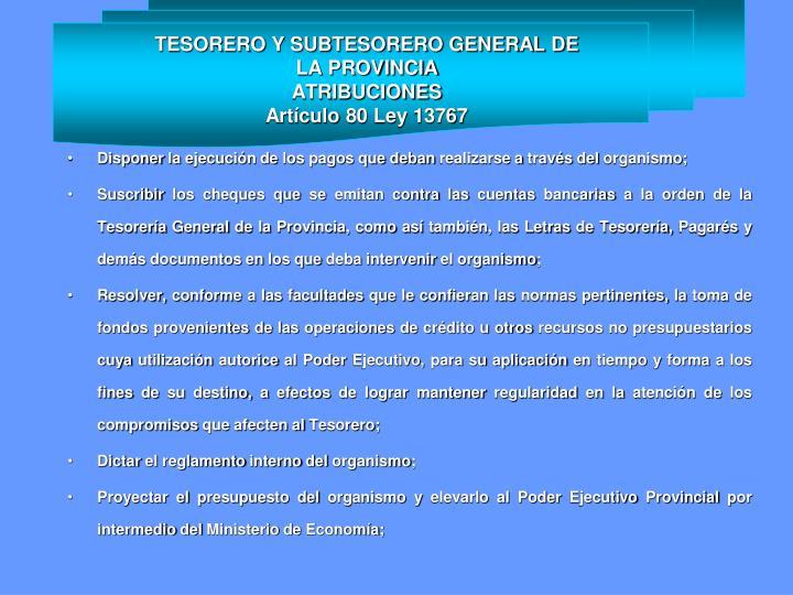 TESORERO Y SUBTESORERO GENERAL DE LA PROVINCIA