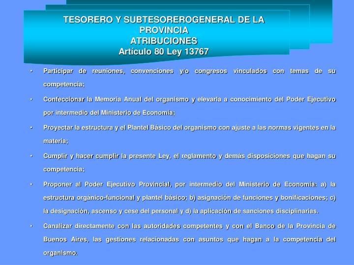 TESORERO Y SUBTESOREROGENERAL DE LA PROVINCIA