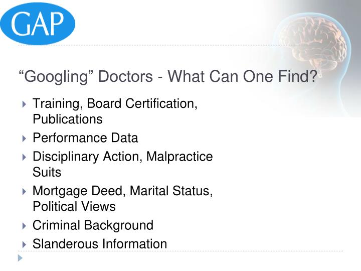 """""""Googling"""" Doctors - What Can One Find?"""