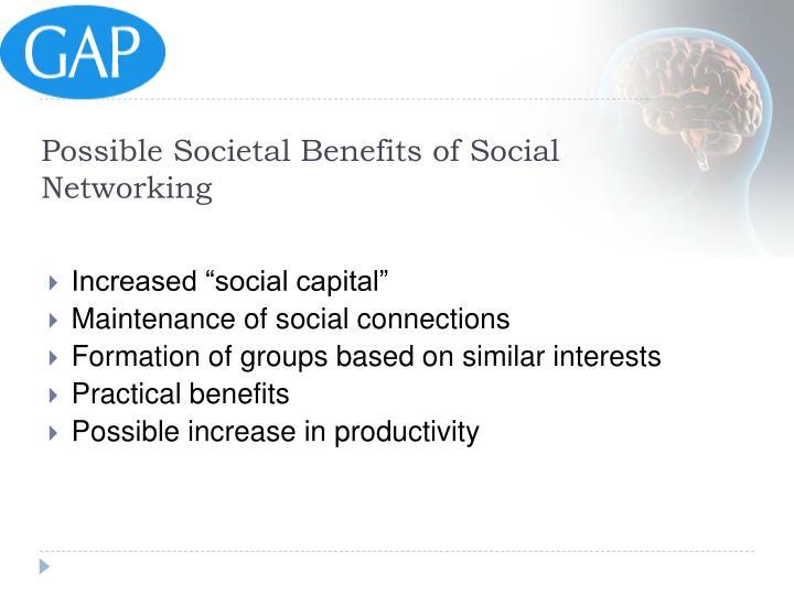 Possible Societal Benefits of Social Networking
