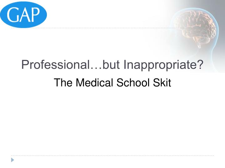 Professional…but Inappropriate?