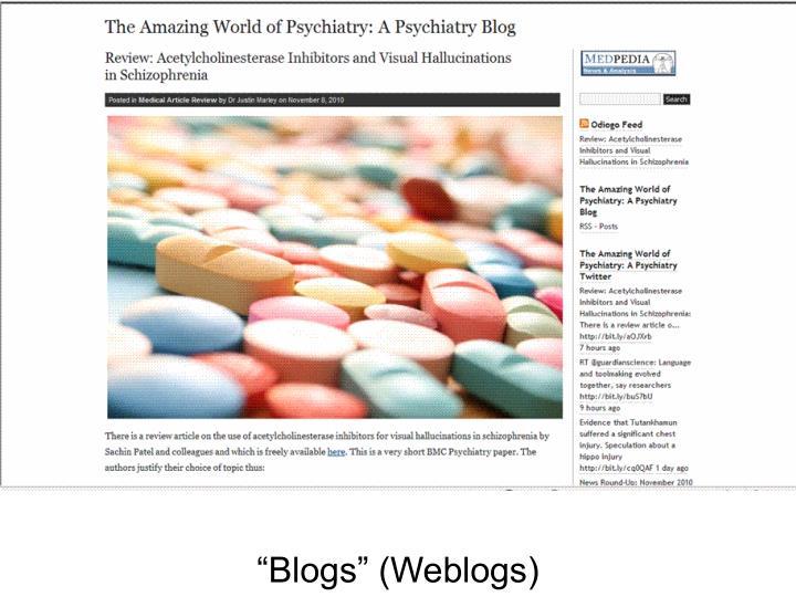 """Blogs"" (Weblogs)"
