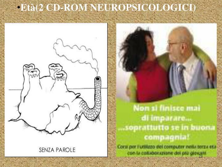 Età(2 CD-ROM NEUROPSICOLOGICI)