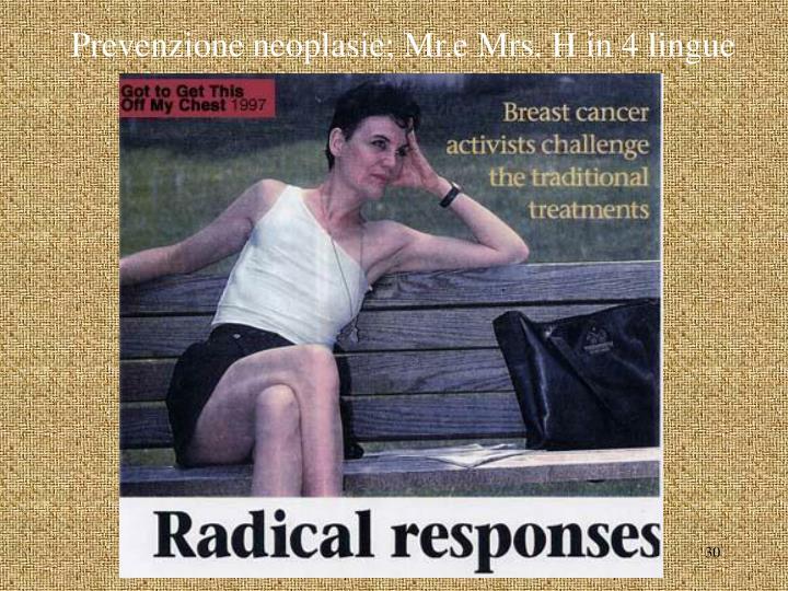 Prevenzione neoplasie; Mr.e Mrs. H in 4 lingue