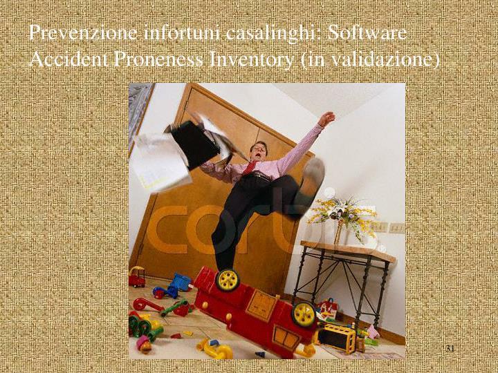 Prevenzione infortuni casalinghi: Software Accident Proneness Inventory (in validazione)
