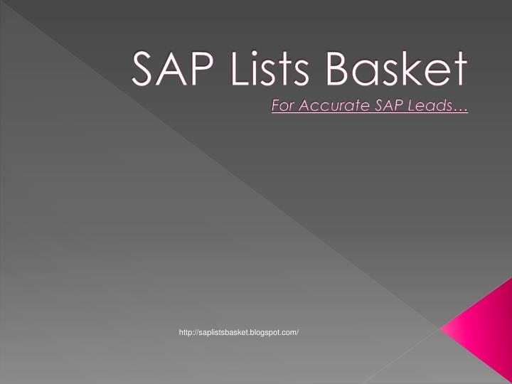 Sap lists basket for accurate sap leads