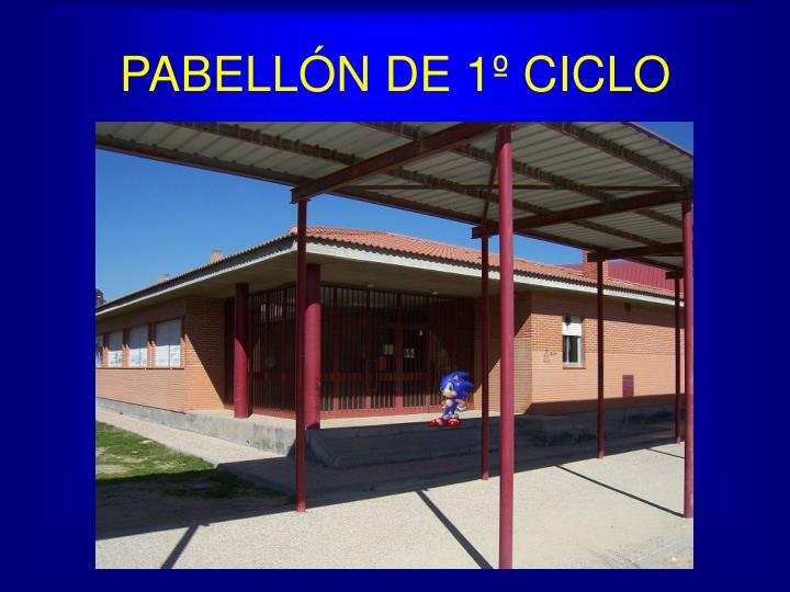 PABELLÓN DE 1º CICLO