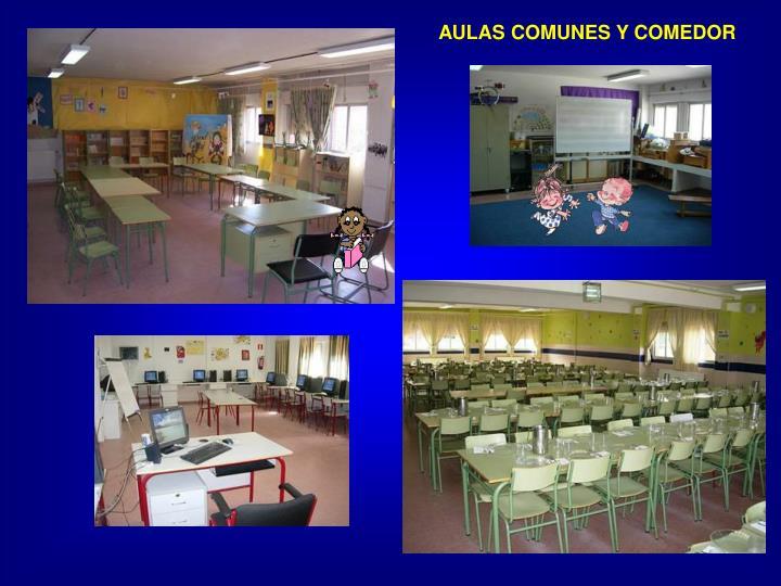 AULAS COMUNES Y COMEDOR