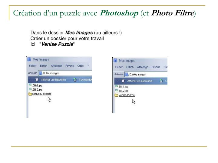 Cr ation d un puzzle avec photoshop et photo filtre