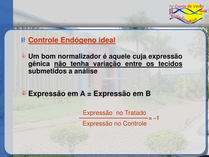 Controle Endógeno ideal