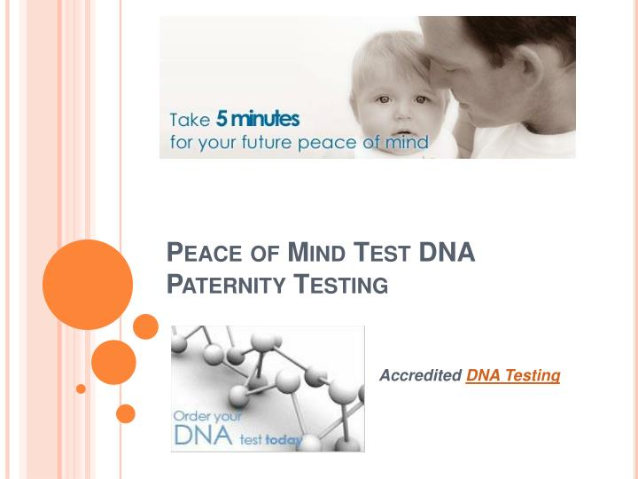 Peace of mind test dna paternity testing
