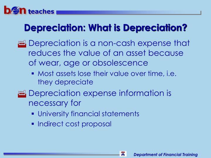 Depreciation: What is Depreciation?