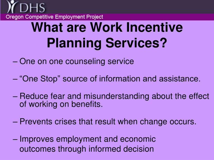 What are work incentive planning services