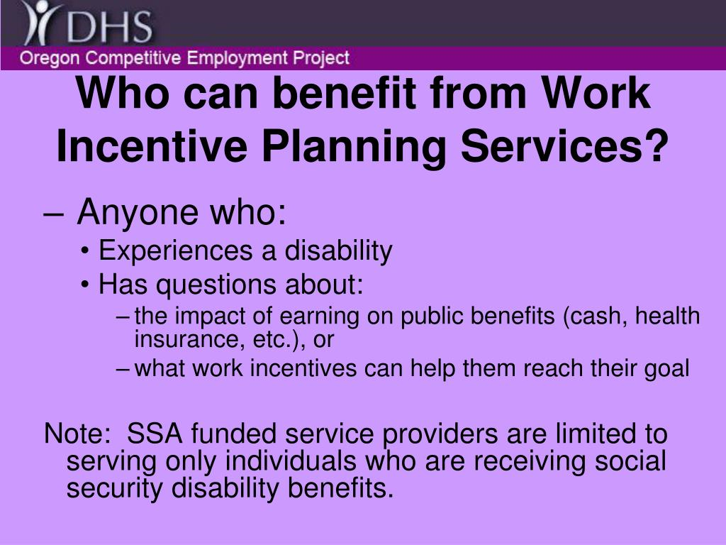 Who can benefit from Work Incentive Planning Services?