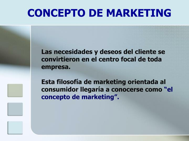 CONCEPTO DE MARKETING