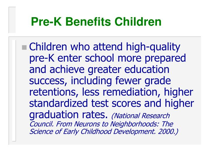 Pre-K Benefits Children