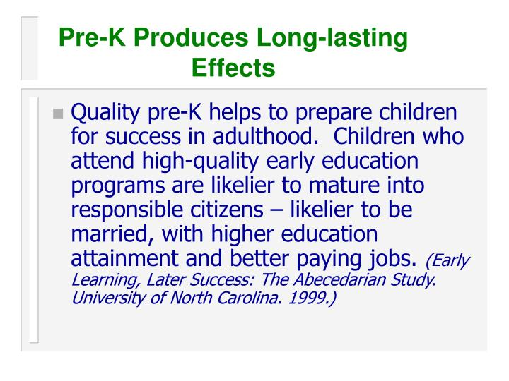 Pre-K Produces Long-lasting Effects