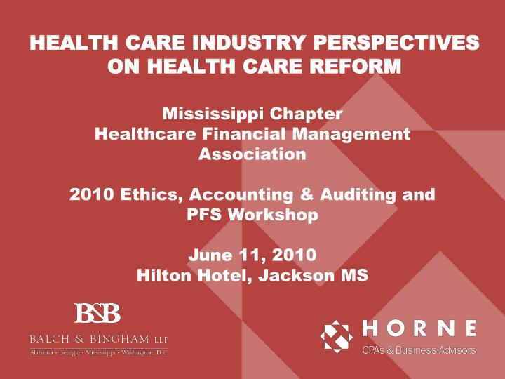 financial ethics in healthcare Healthcare: about the law menu about the first link listed above contains the full panel-body of the affordable care act and the health care and education.
