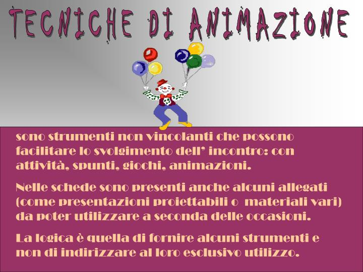 TECNICHE DI ANIMAZIONE