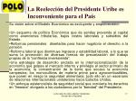 la reelecci n del presidente uribe es inconveniente para el pa s2