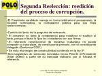 segunda reelecci n reedici n del proceso de corrupci n