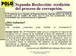 segunda reelecci n reedici n del proceso de corrupci n1