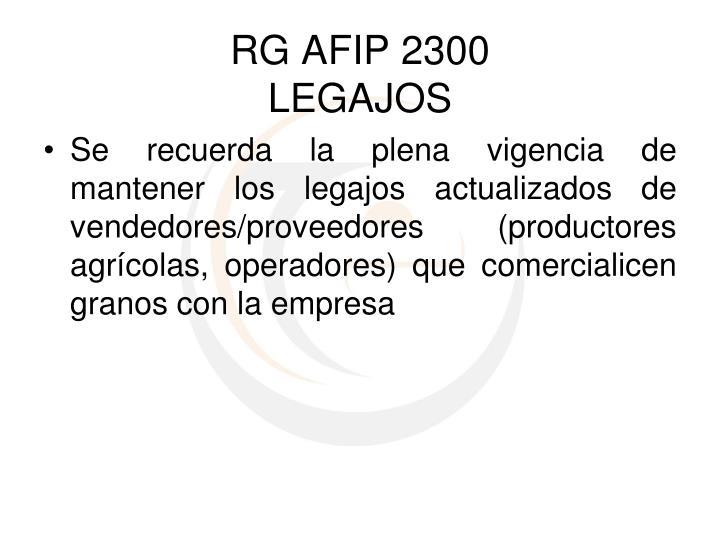 Se recuerda la plena vigencia de mantener los legajos actualizados de vendedores/proveedores (productores agrícolas, operadores) que comercialicen granos con la empresa