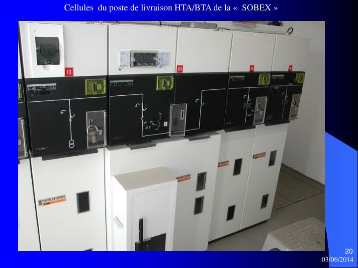 Cellules  du poste de livraison HTA/BTA de la «  SOBEX »