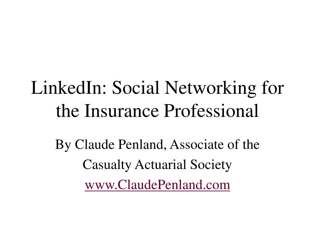 linkedin social networking for the insurance professional l.