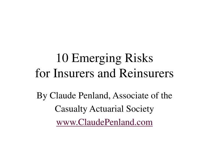 10 emerging risks for insurers and reinsurers