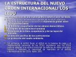 la estructura del nuevo orden internacional los eeuu