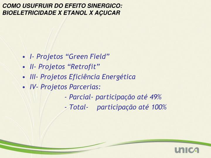 COMO USUFRUIR DO EFEITO SINERGICO: