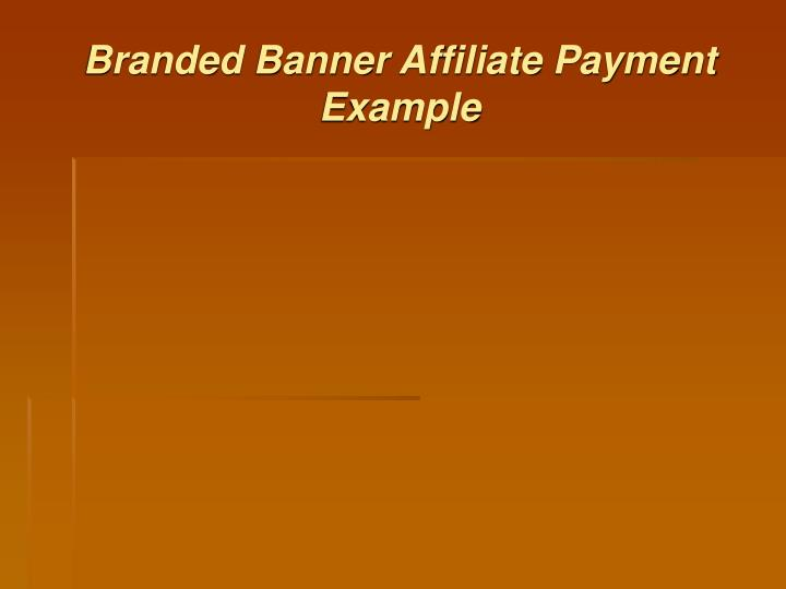 Branded Banner Affiliate Payment Example
