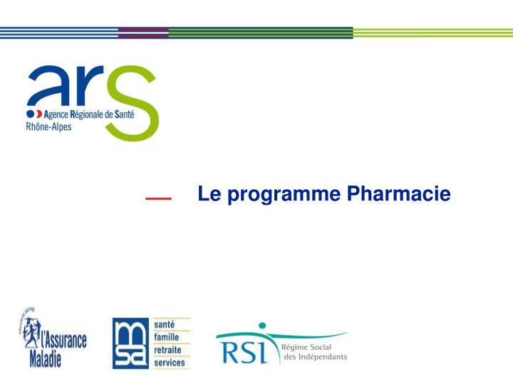Le programme Pharmacie